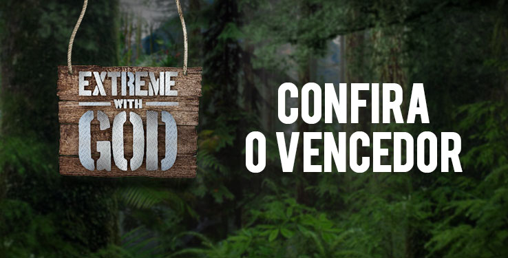 Vencedor do Extreme With God